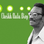 Histoire Africaine: Cheikh Anta Diop, le plus grand savant (Vidéo)