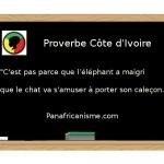 Proverbe humoristique en provenance d'Afrique en Côte d'Ivoire