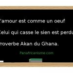 Proverbe Akan Afrique de l'ouest (Ghana)